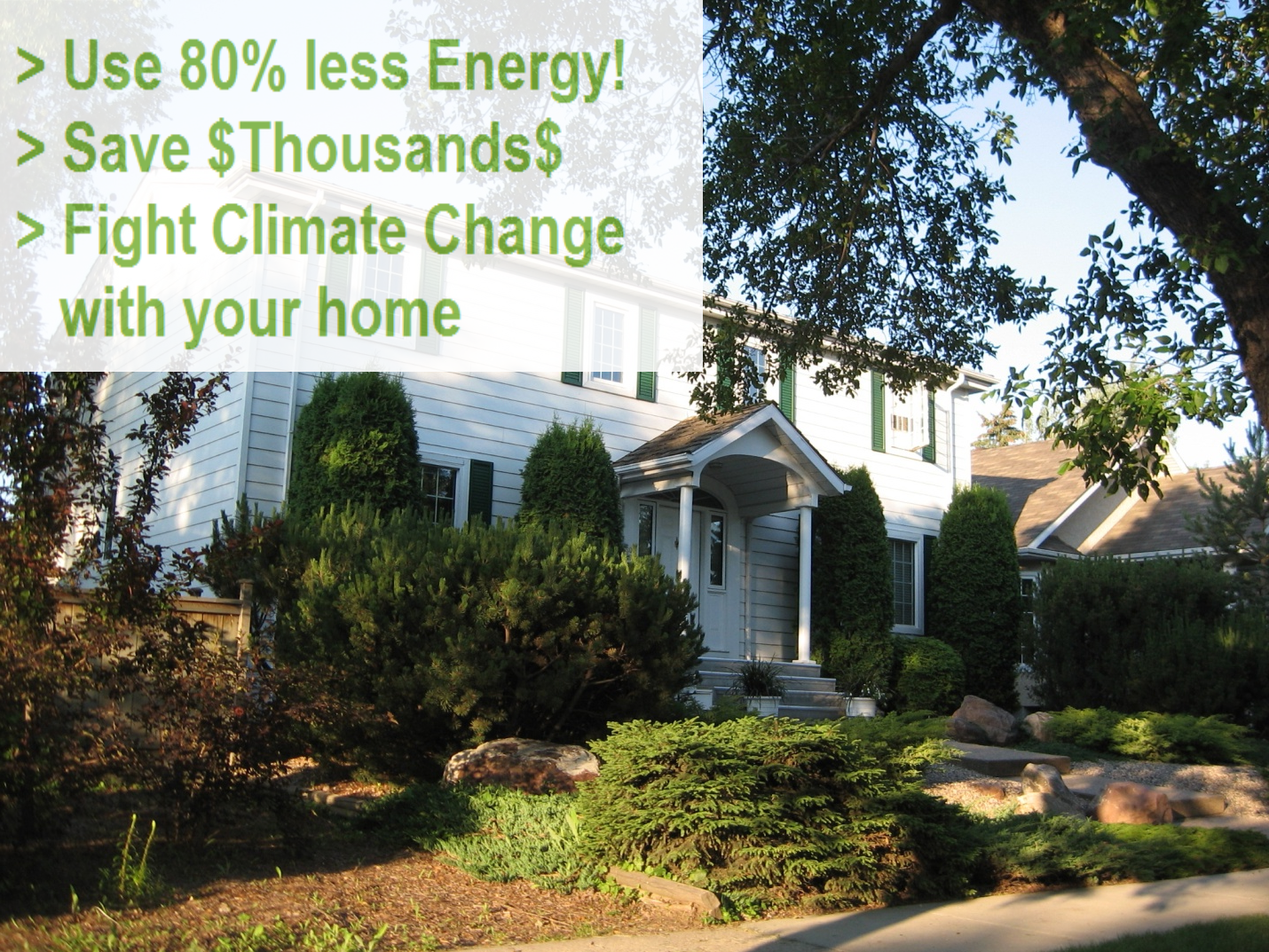 Fight Climate Change by starting with our homes