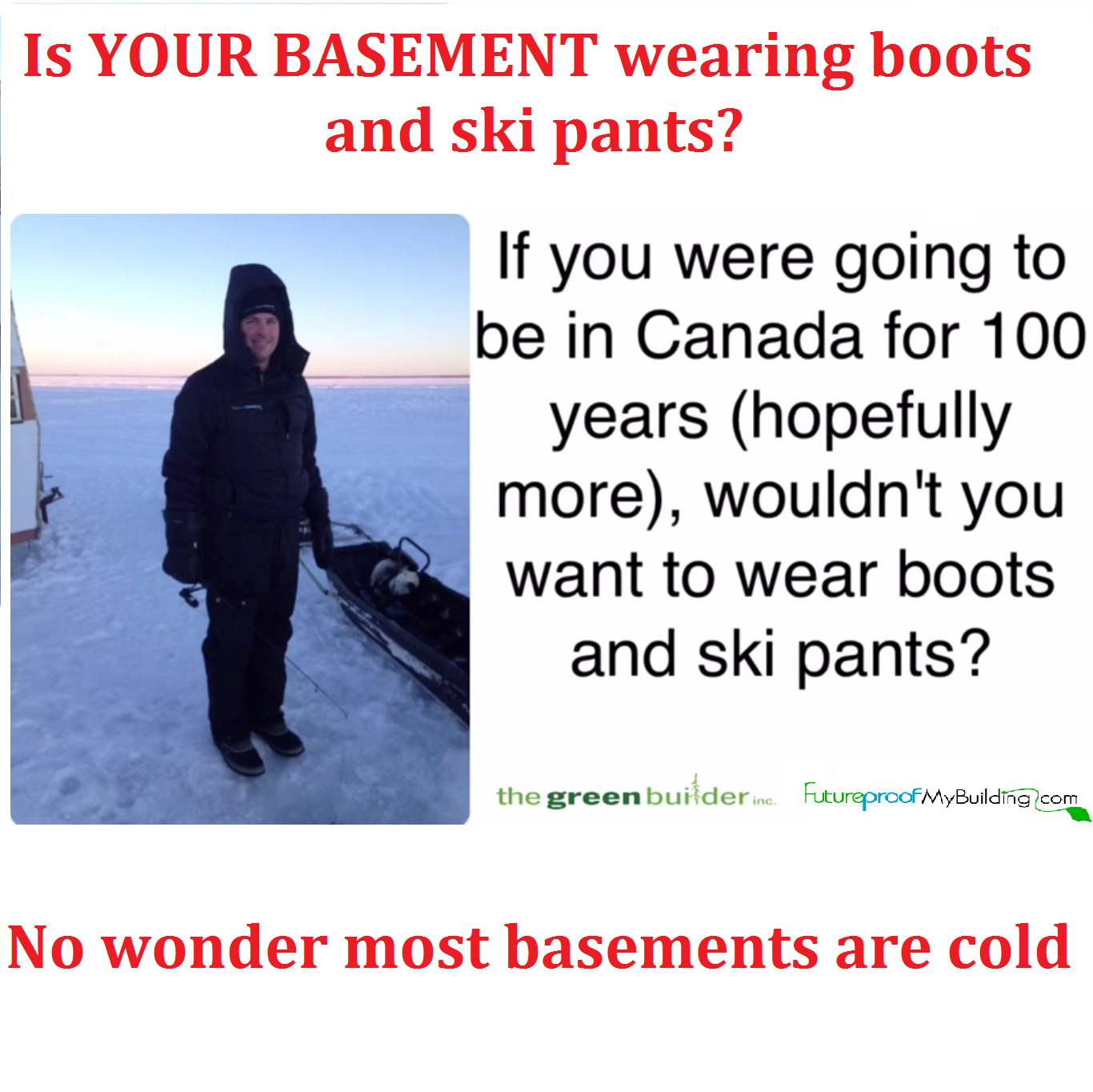 Is your basement cold or uncomfortable? Passive House – A cold basement solution